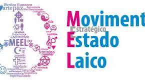 Conheça o Movimento Estratégico pelo Estado Laico –MEEL