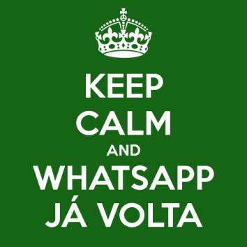 keep-calm-and-whatsapp-já-volta-590x590