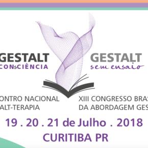 XVI Encontro Nacional de Gestal-terapia e XIII Congresso Brasileiro da abordagem Gestáltica –2018