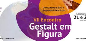 VII Encontro Gestalt em Figura –2018
