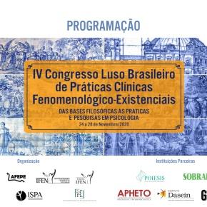IV Congresso Luso Brasileiro de Práticas Clínicas fenomenológico-existenciais –28.11.2020